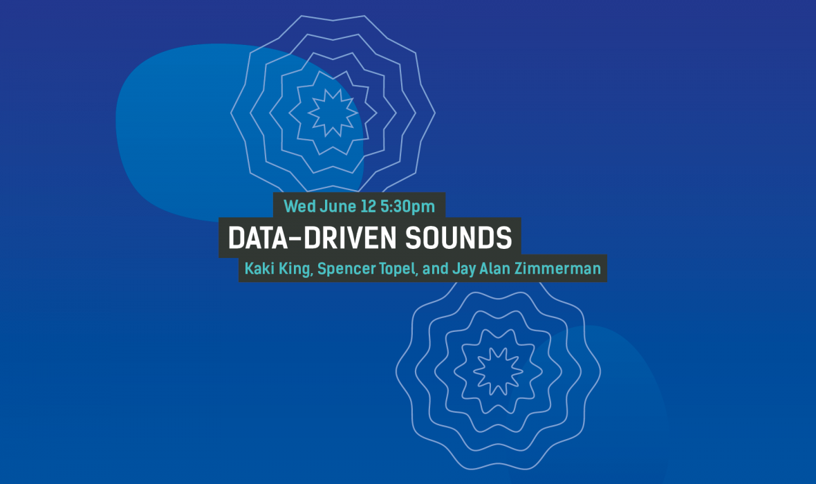 Data-Driven Sounds | International Festival of Arts and Ideas