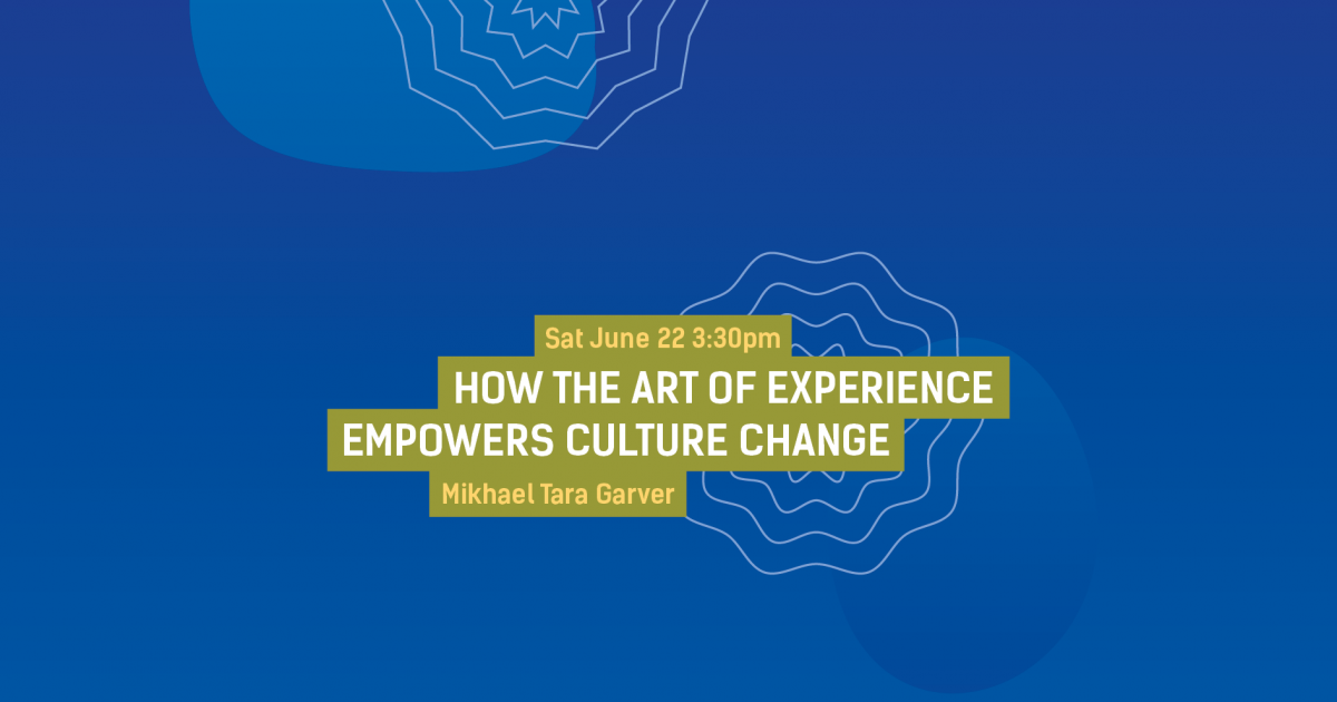 How The Art of Experience Empowers Culture Change